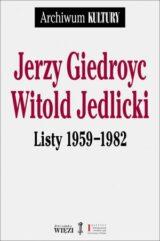 Książka Jerzy Giedroyc. Witold Jedlicki. Listy 1959-1982