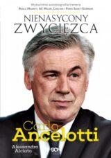 Książka Carlo Ancelotti. Nienasycony zwycięzca