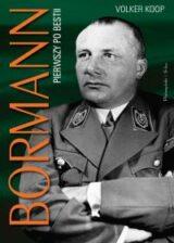 Książka Bormann. Pierwszy po bestii