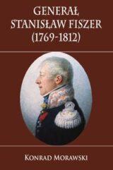 Książka Generał Stanisław Fiszer 1769-1812