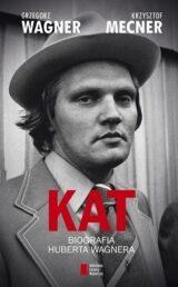 Książka Kat. Biografia Huberta Wagnera
