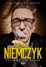 Książka Andrzej Niemczyk. Życiowy tie-break