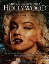 Książka Mroczna historia Hollywood