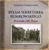 Książka Byłam sekretarką Rumkowskiego. Dzienniki Etki Daum