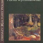 Józef Weyssenhoff i Leon Wyczółkowski