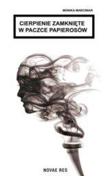 Książka Cierpienie zamknięte w paczce papierosów
