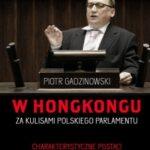 W Hongkongu. Za kulisami polskiego parlamentu