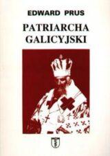 Książka Patriarcha galicyjski