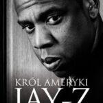 Król Ameryki. Jay-Z