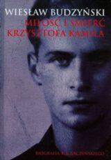 Książka Miłość i śmierć Krzysztofa Kamila