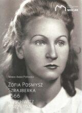 Książka Zofia Posmysz. Szrajberka. 7566. Auschwitz 1942–1945