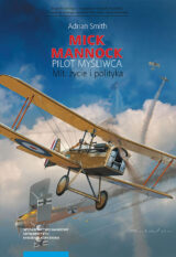 Mick Mannock. Pilot myśliwca. Mit, życie i polityka