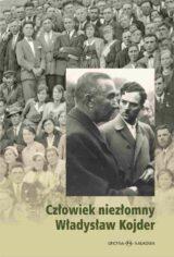 Książka Człowiek niezłomny Władysław Kojder