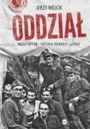 """Oddział. Między AK i UB. Historia żołnierzy """"Łazika"""""""