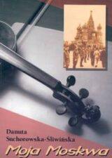 Książka Moja Moskwa