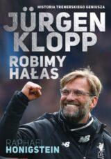 Książka Jurgen Klopp. Robimy hałas