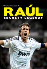 Książka Raúl. Sekrety legendy