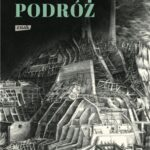 Podróż albo rzeź niewiniątek. Pamiętnik pół wieku trwającej znajomości z polską, czeską i niemiecką historią 1939-1995