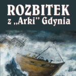 """Rozbitek z """"Arki"""" Gdynia"""