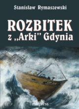 """Książka Rozbitek z """"Arki"""" Gdynia"""
