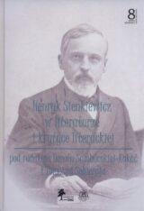 Książka Henryk Sienkiewicz w literaturze i krytyce. Tom 8