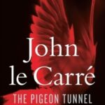 The Pigeon Tunnel. Stories from My Life