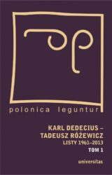 Książka Karl Dedecius – Tadeusz Różewicz. Listy 1961-2013. Tomy I i II