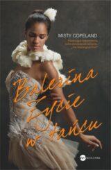 Książka Balerina. Życie w tańcu