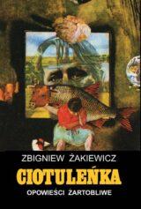 Książka Ciotuleńka. Opowieści żartobliwe