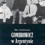 Gombrowicz w Argentynie 1939-1963