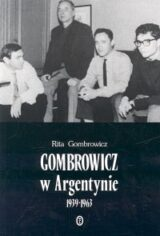 Książka Gombrowicz w Argentynie 1939-1963
