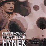 Podpułkownik Franciszek Hynek (1897-1958)