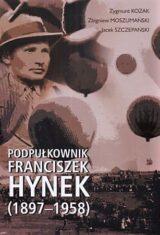 Książka Podpułkownik Franciszek Hynek (1897-1958)