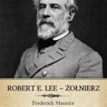 Robert E. Lee – Żołnierz