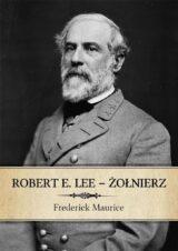 Książka Robert E. Lee – Żołnierz