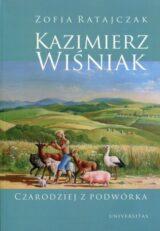 Książka Kazimierz Wiśniak. Czarodziej z podwórka