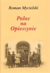 Książka Pałac na Opieszynie