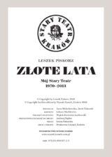 Złote lata. Mój Stary Teatr 1970-2013