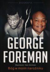 Książka George Foreman. Bóg w moim narożniku