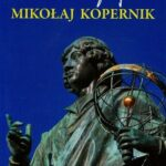 Wielkie biografie. Mikołaj Kopernik