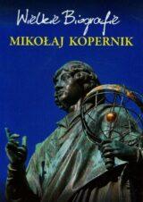 Książka Wielkie biografie. Mikołaj Kopernik