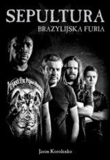 Książka Sepultura. Brazylijska furia