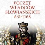 Poczet władców słowiańskich 631-1168