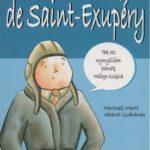 Nazywam się... Antoine de Saint-Exupery