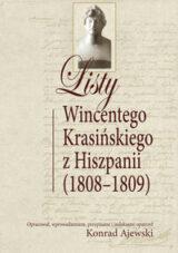 Listy Wincentego Krasińskiego z Hiszpanii (1808-1809)