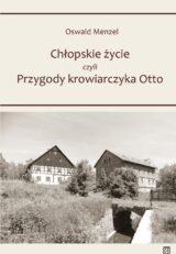 Chłopskie życie, czyli przygody krowiarczyka Otto