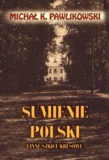 Książka Sumienie Polski i inne szkice kresowe
