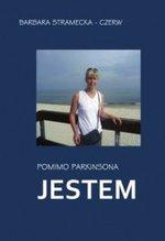 Książka Pomimo Parkinsona jestem