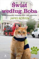 Książka Świat według Boba. Dalsze przygody ulicznego kota i jego człowieka