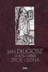 Książka Jan Długosz 1415–1480. Życie i dzieła